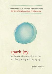Spark Joy Book by Marie Kondo